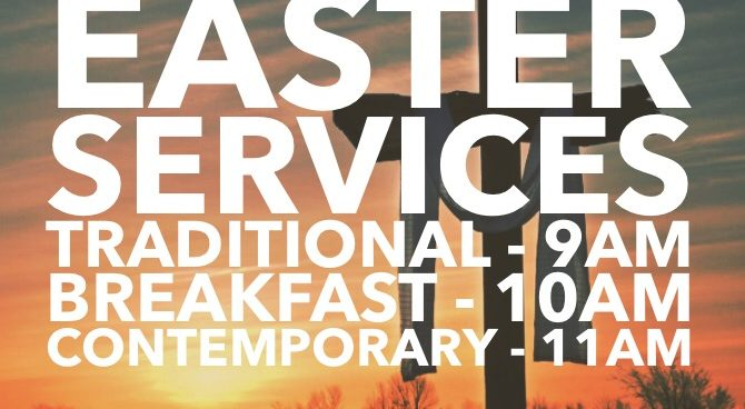 Easter Services – April 1st, 2018